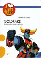 I LOVE ANIME GOLDRAKE