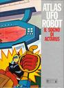 ATLAS UFO ROBOT IL SOGNO DI ACTARUS