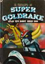 IL TRIONFO DI SUPER GOLDAKE ALAS UFO ROBOT SERIE 2000