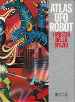 ATLAS UFOROBOT I MOSTRI DELLO SPAZIO